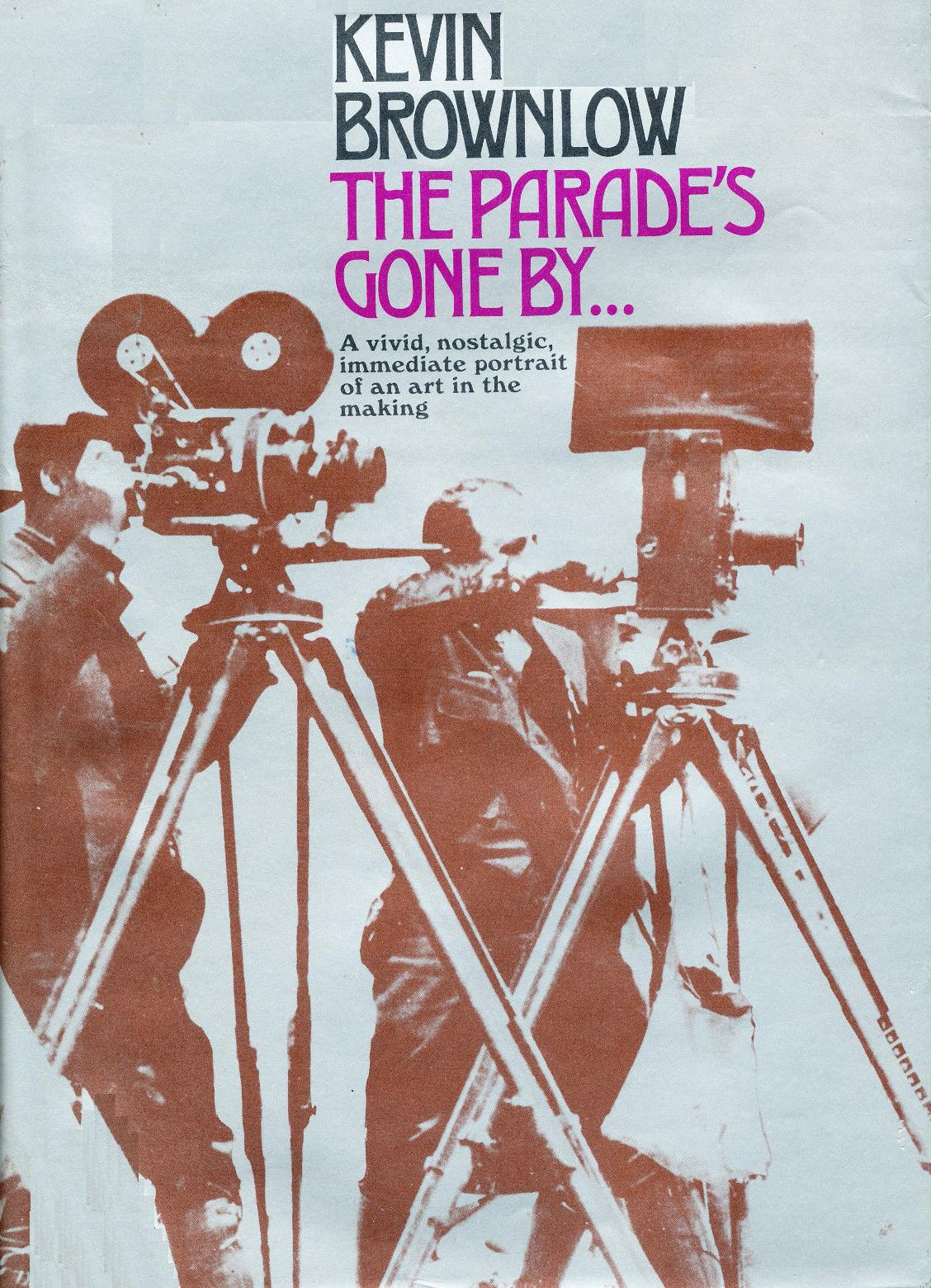 "COVER OF KEN BROWNLOW'S THE PARADE""S GONE BY"